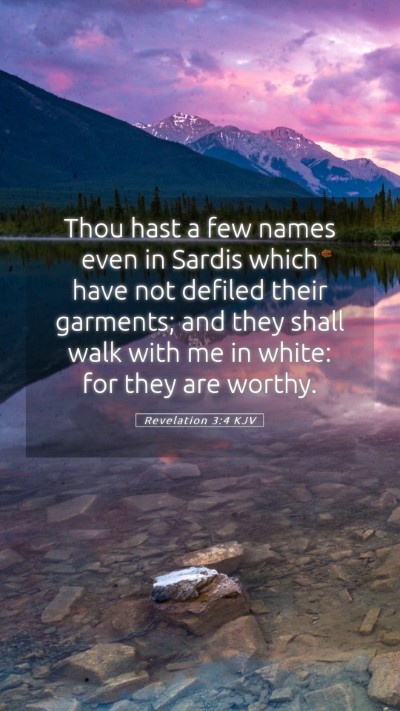 Picture 05 - Revelation 3:4 KJV Mobile Phone Wallpaper - Thou hast a few names even in Sardis which have - Mobile Bible Verse Wallpaper