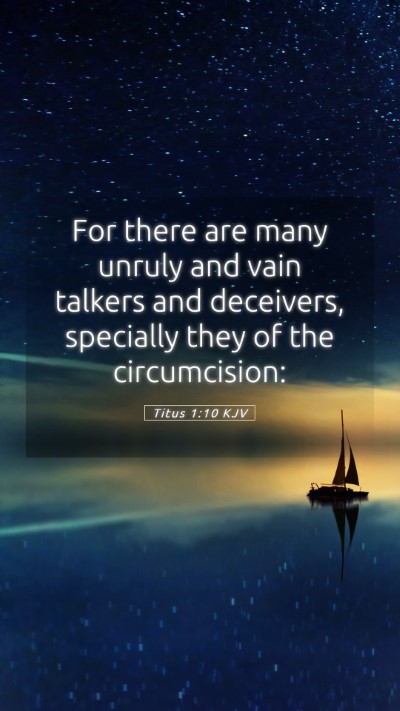Picture 05 - Titus 1:10 KJV Mobile Phone Wallpaper - For there are many unruly and vain talkers and - Mobile Bible Verse Wallpaper