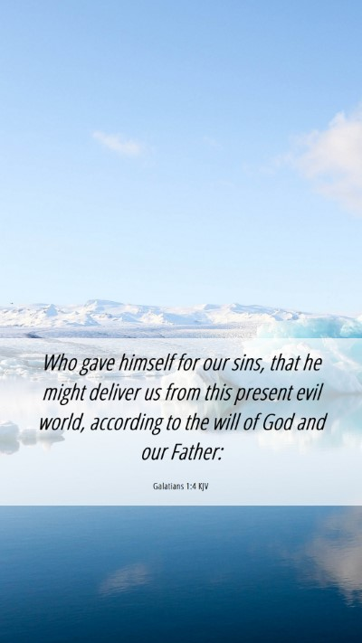 Picture 06 - Galatians 1:4 KJV Mobile Phone Wallpaper - Who gave himself for our sins, that he might - Mobile Bible Verse Wallpaper