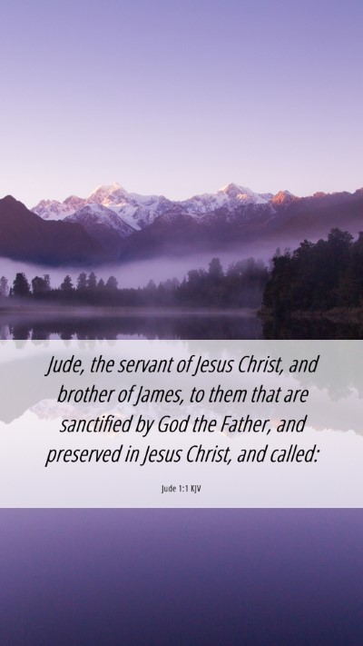 Picture 06 - Jude 1:1 KJV Mobile Phone Wallpaper - Jude, the servant of Jesus Christ, and brother of - Mobile Bible Verse Wallpaper