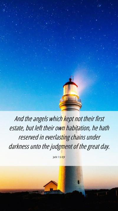 Picture 06 - Jude 1:6 KJV Mobile Phone Wallpaper - And the angels which kept not their first estate, - Mobile Bible Verse Wallpaper