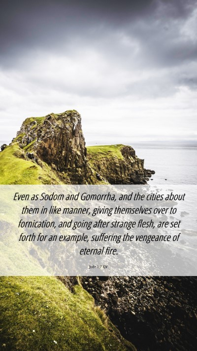Picture 06 - Jude 1:7 KJV Mobile Phone Wallpaper - Even as Sodom and Gomorrha, and the cities about - Mobile Bible Verse Wallpaper