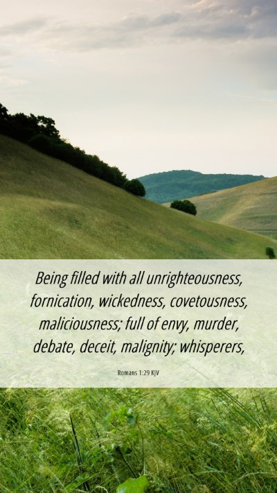 Picture 06 - Romans 1:29 KJV Mobile Phone Wallpaper - Being filled with all unrighteousness, - Mobile Bible Verse Wallpaper