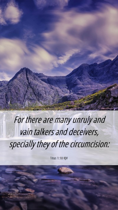 Picture 06 - Titus 1:10 KJV Mobile Phone Wallpaper - For there are many unruly and vain talkers and - Mobile Bible Verse Wallpaper