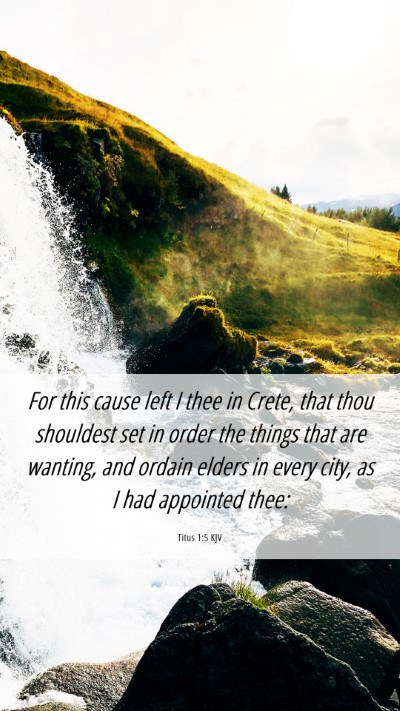 Picture 06 - Titus 1:5 KJV Mobile Phone Wallpaper - For this cause left I thee in Crete, that thou - Mobile Bible Verse Wallpaper
