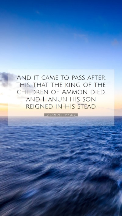 Picture 07 - 2 Samuel 10:1 KJV Mobile Phone Wallpaper - And it came to pass after this, that the king of - Mobile Bible Verse Wallpaper