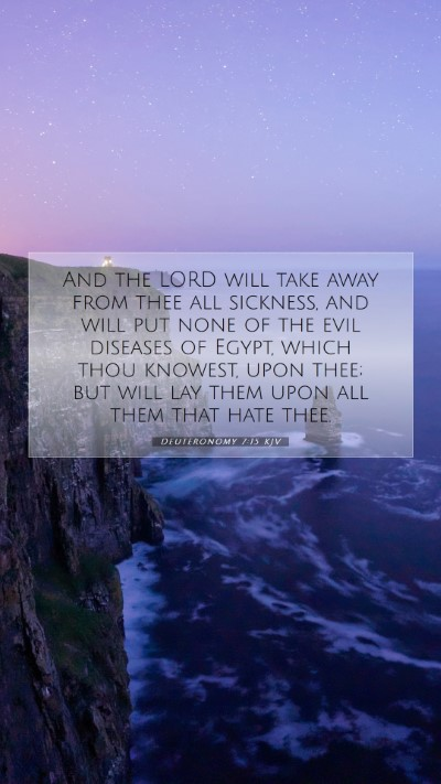Picture 07 - Deuteronomy 7:15 KJV Mobile Phone Wallpaper - And the LORD will take away from thee all - Mobile Bible Verse Wallpaper