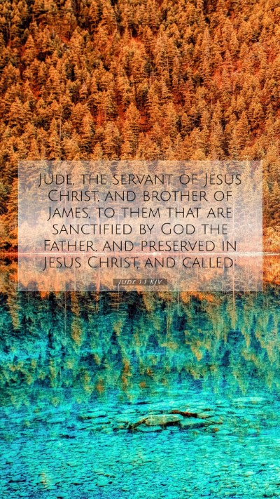 Picture 07 - Jude 1:1 KJV Mobile Phone Wallpaper - Jude, the servant of Jesus Christ, and brother of - Mobile Bible Verse Wallpaper