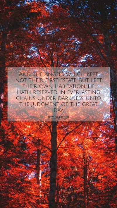 Picture 07 - Jude 1:6 KJV Mobile Phone Wallpaper - And the angels which kept not their first estate, - Mobile Bible Verse Wallpaper