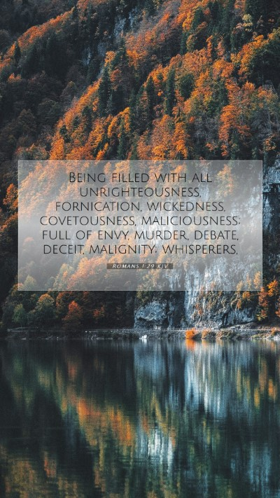 Picture 07 - Romans 1:29 KJV Mobile Phone Wallpaper - Being filled with all unrighteousness, - Mobile Bible Verse Wallpaper
