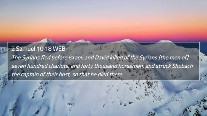 2 Samuel 10:18 WEB 4K Wallpaper - The Syrians fled before Israel; and David killed - 4K Wallpaper Bible Verse