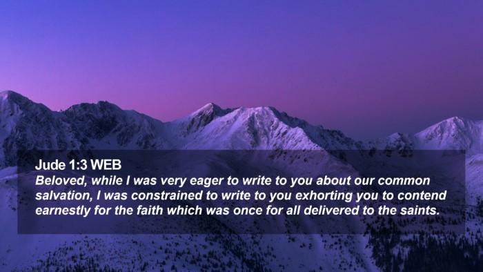 Jude 1:3 WEB Desktop Wallpaper - Beloved, while I was very eager to write to you - Desktop Bible Verse Wallpaper