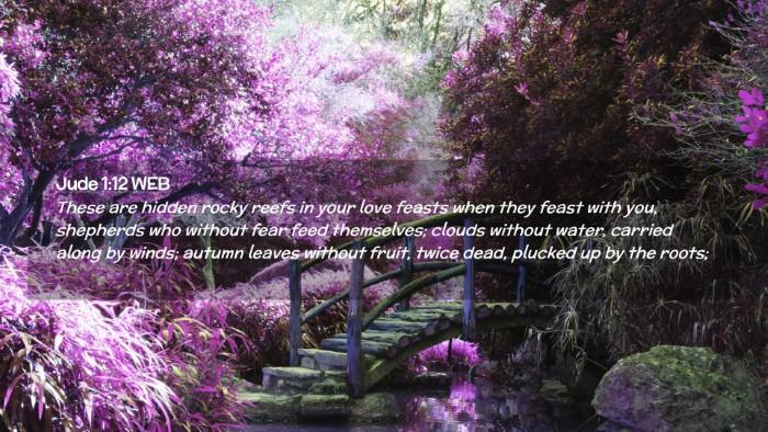 Picture 02 - Jude 1:12 WEB Desktop Wallpaper - These are hidden rocky reefs in your love feasts - Desktop Bible Verse Wallpaper