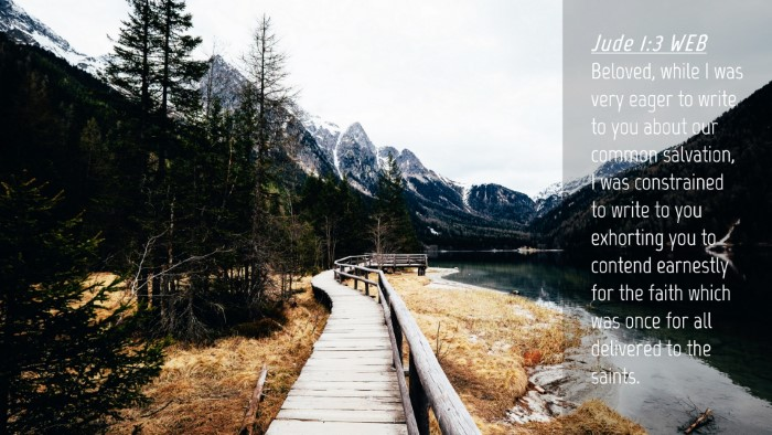 Picture 04 - Jude 1:3 WEB Desktop Wallpaper - Beloved, while I was very eager to write to you - Desktop Bible Verse Wallpaper