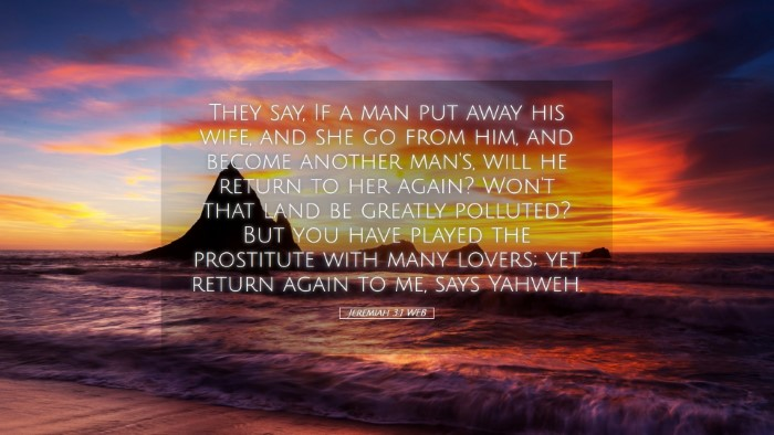 Picture 05 - Jeremiah 3:1 WEB Desktop Wallpaper - They say, If a man put away his wife, and she go - Desktop Bible Verse Wallpaper