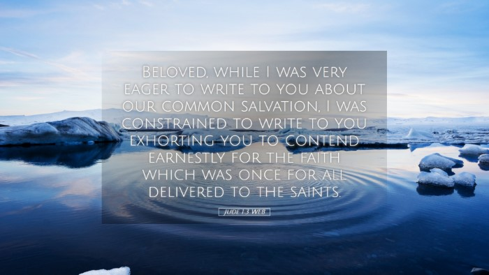Picture 05 - Jude 1:3 WEB Desktop Wallpaper - Beloved, while I was very eager to write to you - Desktop Bible Verse Wallpaper
