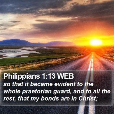 Philippians 1:13 WEB Bible Verse Image