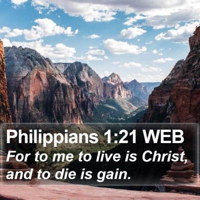 Philippians 1:21 WEB Bible Verse Image