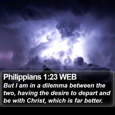 Philippians 1:23 WEB Bible Verse Image