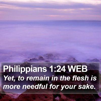 Philippians 1:24 WEB Bible Verse Image