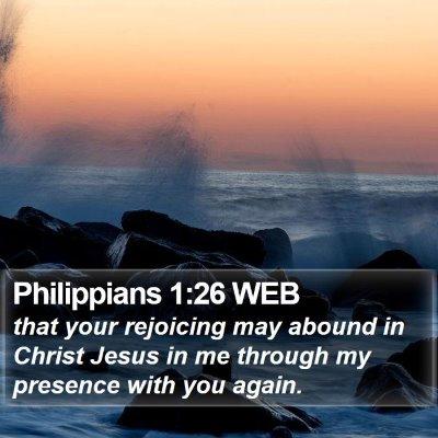 Philippians 1:26 WEB Bible Verse Image