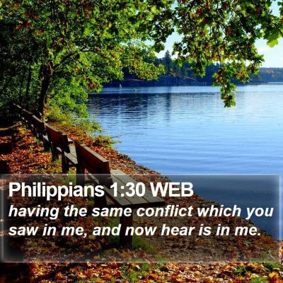 Philippians 1:30 WEB Bible Verse Image