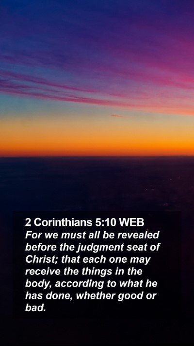 2 Corinthians 5:10 WEB Mobile Phone Wallpaper - For we must all be revealed before the judgment - Mobile Bible Verse Wallpaper