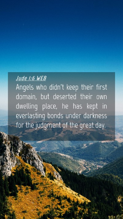 Picture 04 - Jude 1:6 WEB Mobile Phone Wallpaper - Angels who didn't keep their first domain, but - Mobile Bible Verse Wallpaper